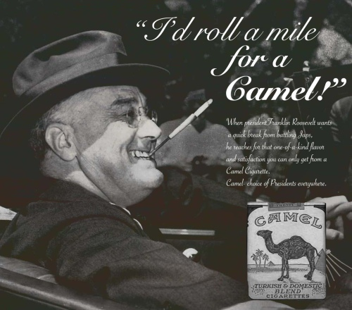 FDR's 1943 Camel Ad